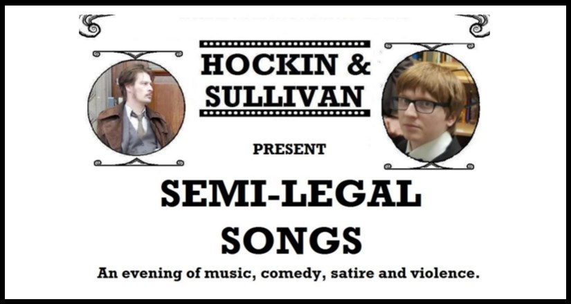 Hockin & Sullivan's Semi Legal Songs